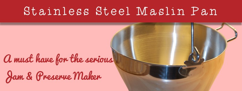stainless steel 9l litre maslin pan - what ever jam maker needs