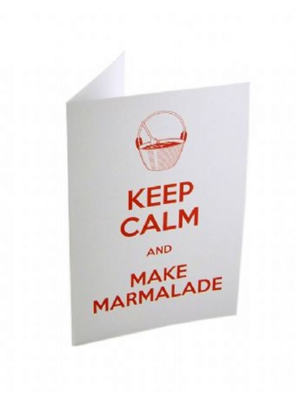 """Buy Keep Calm and Make Marmalade Card from Love Jars"""